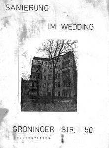 Weitere Informationen zu den Jahren 1973-1980 enthält diese 23seitige Dokumentation der Bürgerinitiative Wedding von 1980