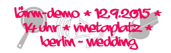 Lärm-Demo Wedding
